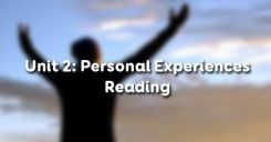 Unit 2: Personal Experiences - Reading