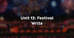 Unit 13: Festival - Write