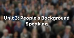Unit 3: People's Background - Speaking
