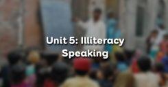 Unit 5: Illiteracy - Speaking