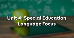 Unit 4: Special Education - Language Focus