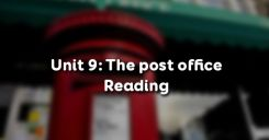 Unit 9: The post office - Reading