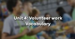 Unit 4: Volunteer work - Vocabulary