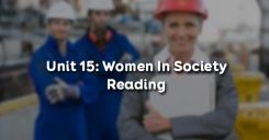 Unit 15: Women In Society - Reading