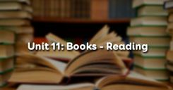 Unit 11: Books - Reading