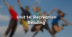 Unit 14: Recreation - Reading