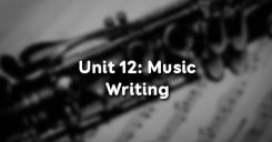 Unit 12 Music - Writing