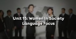Unit 15: Women In Society - Language Focus