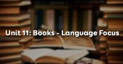 Unit 11: Books - Language Focus