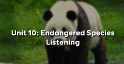 Unit 10: Endangered Species - Listening