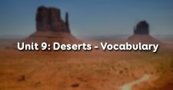 Unit 9: Deserts - Vocabulary