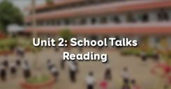 Unit 2: School Talks - Reading