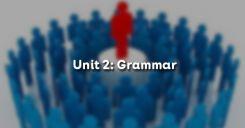 Unit 2: Grammar - Ngữ pháp