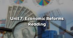 Unit 7: Economic Reforms - Reading