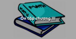 Ôn tập chương 3 Nguyên hàm, Tích phân và Ứng dụng