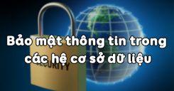 Bài 13: Bảo mật thông tin trong các hệ cơ sở dữ liệu