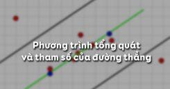 Bài 1: Phương trình đường thẳng