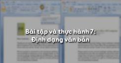 Bài tập và thực hành 7: Định dạng văn bản