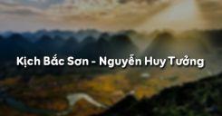 Kịch Bắc Sơn - Nguyễn Huy Tưởng