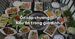 Ôn tập chương III: Nấu ăn trong gia đình
