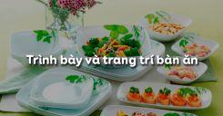 Bài 6: Trình bày và trang trí bàn ăn