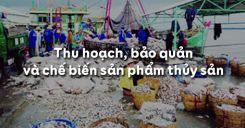 Bài 55: Thu hoạch, bảo quản và chế biến sản phẩm thủy sản