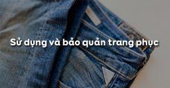 Bài 4: Sử dụng và bảo quản trang phục
