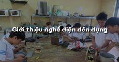 Bài 1: Giới thiệu nghề điện dân dụng