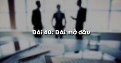 Bài 49: Bài mở đầu
