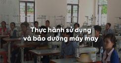 Bài 4: Thực hành sử dụng và bảo dưỡng máy may