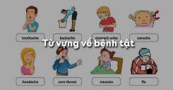 Từ vựng về bệnh tật trong tiếng Anh