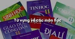 Từ vựng về các môn học trong tiếng Anh