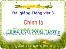 Chính tả Nghe - viết Chiều trên sông Hương và Phân biệt oc/ooc, tr/ch, at/ac
