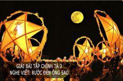 Chính tả Nghe - viết: Rước đèn ông sao