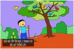 Tập đọc: Bài hát trồng cây