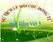 Kể chuyện: Sự tích lễ hội Chử Đồng Tử