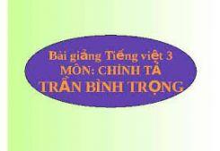 Chính tả Nghe - viết: Trần Bình Trọng