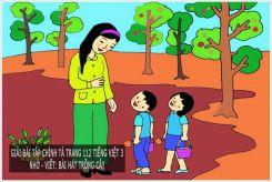 Chính tả Nhớ - viết: Bài hát trồng cây