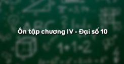 Ôn tập chương 4 Bất đẳng thức, bất phương trình