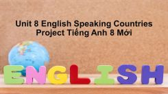 Unit 8: English Speaking Countries - Project