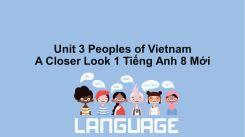 Unit 3: Peoples Of Vietnam - A Closer Look 1