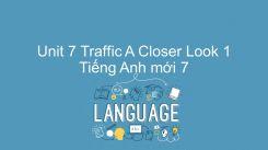Unit 7: Traffic - A Closer Look 1