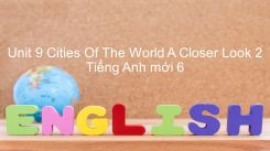 Unit 9: Cities Of The World - A Closer Look 2