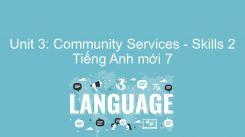 Unit 3: Community Services - Skills 2