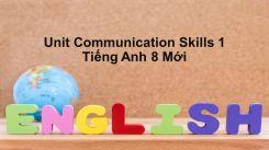 Unit 10: Communication - Skills 1