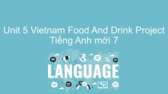 Unit 5: Vietnam Food And Drink - Project
