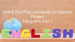 Unit 6: The First University In Vietnam - Project