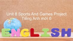 Unit 8: Sports And Games - Project