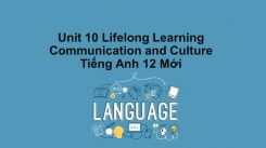 Unit 10: Lifelong Learning - Communication And Culture