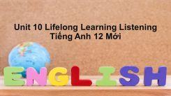 Unit 10: Lifelong Learning - Listening